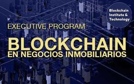 Executive Program online de Blockchain en Negocios Inmobiliarios